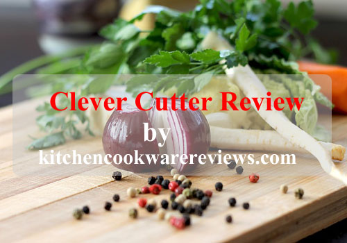 Cleaver Cutter Review