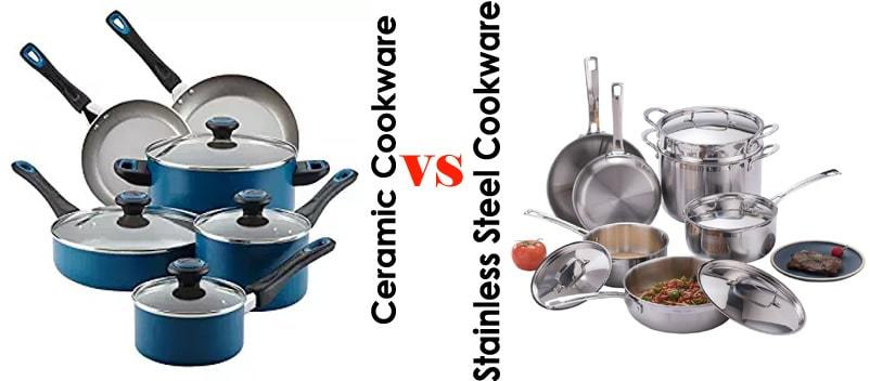Ceramic Cookware Vs Stainless Steel Cookware