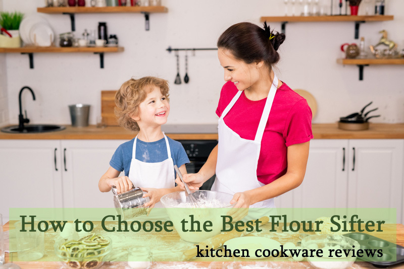 How to choose the best flour sifter