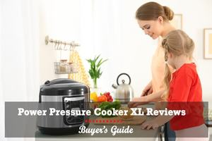 Power Pressure Cooker XL Reviews - Buyer's Guide
